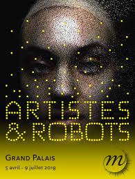 Affiche de l'exposition Artistes et Robots au Grand Palais